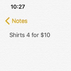 Tops - Shirts 4 for $10